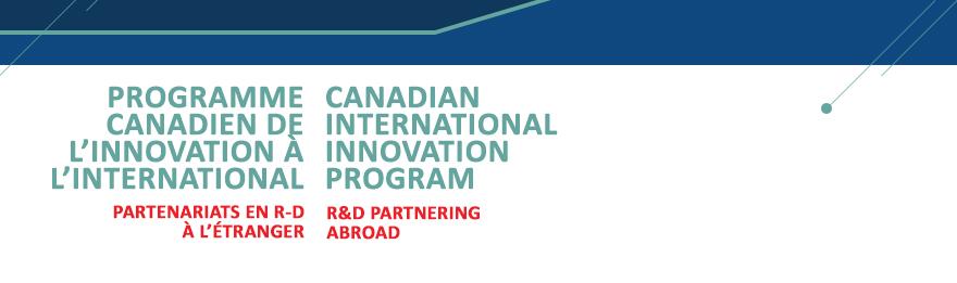 Le Programme canadien de l'innovation à l'international (PCII) - Partenariats en R-D à l'étranger